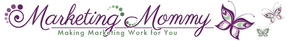 Marketing Mommy - Making Marketing Work for You